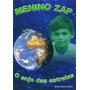 Menino Zap O Anjo Das Estrelas