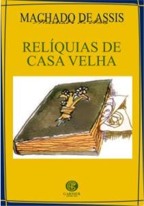 Reliquias De Casa Velha              - Garnier Original