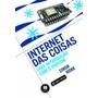 Livro Internet Das Coisas Uma Introducao Com O Photon