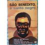 São Benedito O Santo Negro