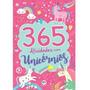 Livro 365 Atividades Com Unicornios Menina Rosa Infantil