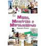 Malas, Memórias E Marshmallows Fernanda França