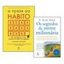 Livros Os Segredos Da Mente Milionária O Poder Do Habito