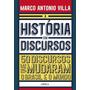 A História Em Discursos 50 Discursos Que Mudaram O Brasil