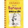 Livro Diário De Um Banana Dias De Cão Vol.4