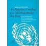 As Nações Unidas E A Manutenção Da Paz Maria Do Céu Pinto