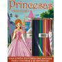 Livro Princesas Colorir Especial Com Lapis De Cor