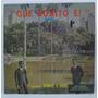 Lp Disco Vinil Otoniel E Oziel Que Bonito É 1970