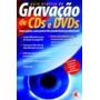 Guia Prático De Gravação De Cds E Dvds Digerati