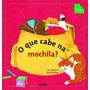 Que Cabe Na Mochila?, O 02 Ed