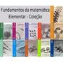 Fundamentos Da Matemática Elementar (11 Volumes)
