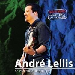 André Lellis Ao Vivo Em Guarapari Es Cd Original