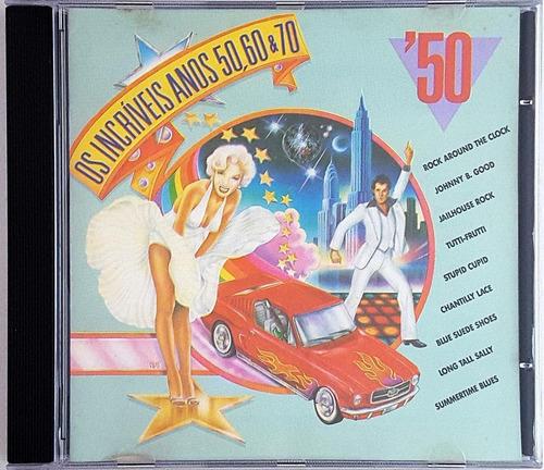 Cd Os Incriveis Anos 50 60 70 - 50 - Ia Original
