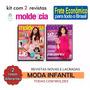 2 Revistas Moda Infantil Molde Costura Roupas Frete R$ 15, 00