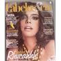Revista Cabelos E Cia Nº 199 Especial Rhycahh No Salão