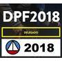 Delegado polícia federal 2018
