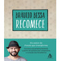 Livro Recomece Braulio Bessa