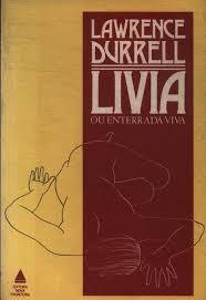 Livro Livia Ou Enterrada Viva Durrell, Lawrence Original
