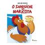 Sanduiche Da Maricota, O