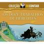 Coleção Recontar Os Doze Trabalhos De Hércules