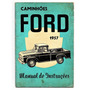 Manual Do Proprietario Ford Caminhao E Pickup 1957