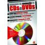 Segredos Da Gravação De Cds E Dvds Digerati