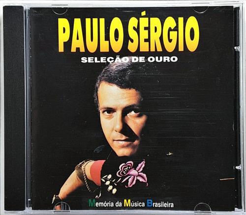 Cd Paulo Sérgio - Seleção De Ouro - Bc Original