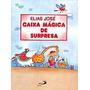 Livro Caixa Mágica De Surpresa Elias José
