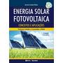 Energia Solar Fotovoltaica Conceitos E Aplicações 2ª