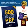 Livro Apostila 500 Questões Comentadas Prf 2018