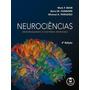 Neurociências Desvendando O Sistema Nervoso Bear 4 Edição