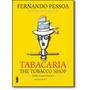 Tabacaria The Tobacco Shop Edição Bilíngue