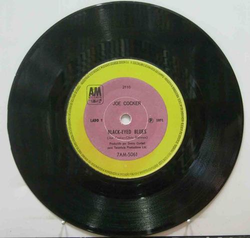 Joe Cocker Compacto 7  Blac-eyed Blues Original