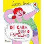 De Cara Com O Espelho Coleção Girassol Leonor Corrêa