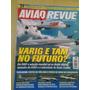 Pl50 Revista Avião Revue Nº23 Ago01 Varig E Tam
