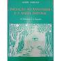 Livro Iniciação Ao Xamanismo E A Magia Natural Mario Merci