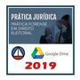 Prática Em Direito Eleitoral 2019 E 18.