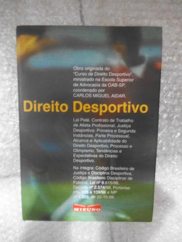 Direito Desportivo - Coord. Técnica - Joaquim Yochitake Original