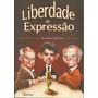 Liberdade De Expressão Livro Heródoto, Cony E Xexéo