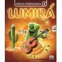 Projeto Lumirá Língua Portuguesa 4° Ano