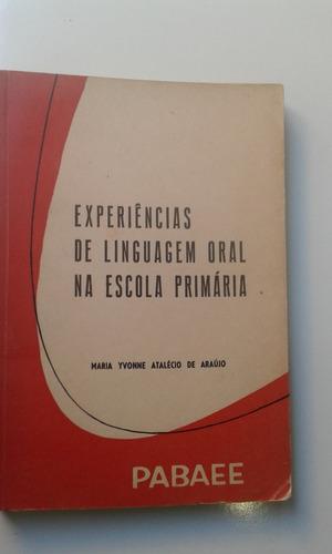 Livro - Linguagem Oral Na Escola Primária Original