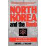 North Korea And The Bomb