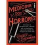 Medicina Dos Horrores Lindsey Fitzharris