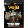 Revista Veja, o Poder Fuminante Das Redes Sociais, nº 46 /2017