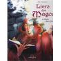 Livro Dos Magos De Merlin A Harry Potter