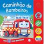 Livro Sonoro 4 Sons Divertidos Caminhão De Bombeiros