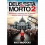 Kit Deus Não Está Morto 2 Livro Rice Broocks