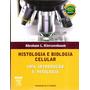Histologia E Biologia Celular Kierszenbaum
