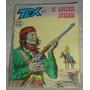 Tex 62 Os Apaches Atacam Editora Vecchi