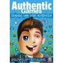Authentic Games Vivendo Uma Vida Autentica Alto Astral